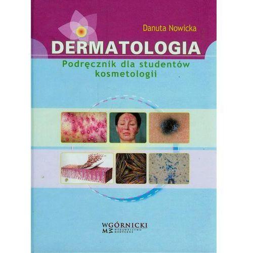 Książki medyczne, Dermatologia Podręcznik dla studentów kosmetologii (opr. twarda)