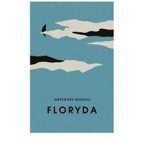 Literatura kobieca, obyczajowa, romanse, Floryda
