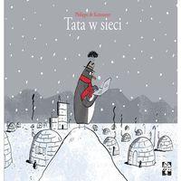 Książki dla dzieci, TATA W SIECI - PHILIPPE DE KREMMETER (opr. twarda)