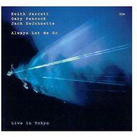 Pozostała muzyka rozrywkowa, ALWAYS LET ME GO - Keith Jarrett, Gary Peacock, Jack DeJohnette (Płyta CD)