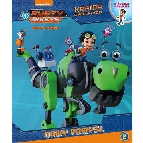 Książki dla dzieci, Nowy Pomysł Rusty Rivets Rafcio Śrubka - Praca zbiorowa (opr. broszurowa)