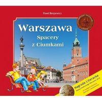 Literatura młodzieżowa, Warszawa. spacery z ciumkami - praca zbiorowa (opr. twarda)