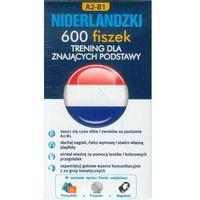 Językoznawstwo, Niderlandzki. 600 Fiszek. Trening Dla Znających Podstawy