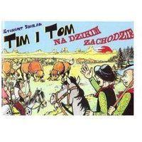 Komiksy, Tim i Tom na Dzikim Zachodzie (opr. miękka)