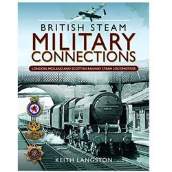 British Steam Military Connections Langston, Keith