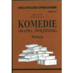 Komedie Skąpiec Świetoszek Moliera Zeszyt 17 (opr. miękka)
