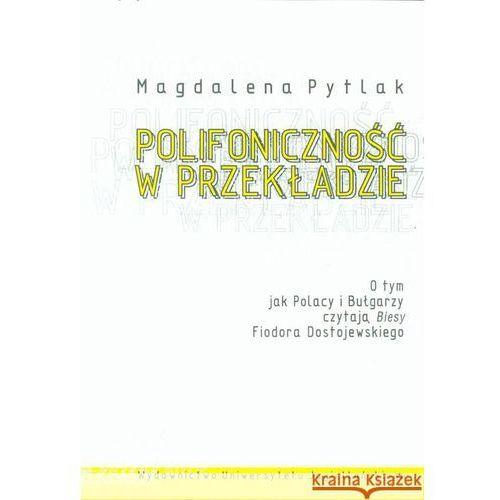 Literaturoznawstwo, Polifoniczność w przekładzie (opr. miękka)