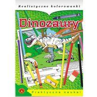Kolorowanki, Realistyczne kolorowanki Dinozaury - Praca zbiorowa - Wykorzystaj kod rabatowy ij5o836q - kupuj jeszcze taniej!