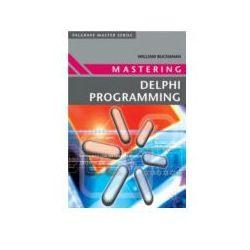 Mastering Delphi Programming (opr. broszurowa)