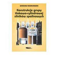 Biblioteka motoryzacji, Konstrukcja grupy tłokowo-cylindrowej silników spalinowych (opr. twarda)