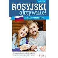 Książki do nauki języka, Rosyjski AKTYWNIE! Trening na 200 sposobów Poziom A2-B1 (wyd. 2018) - Rutkowska Marta, Sendhard Olga (opr. miękka)