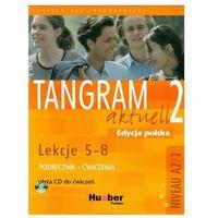 Pozostałe książki, Tangram aktuell 2 Lekcje 5-8 Podręcznik z ćwiczeniami + CD Dallapiazza Rosa-Maria Eduard