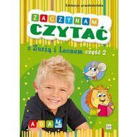 Książki dla dzieci, ZACZYNAM CZYTAĆ Z ZUZIĄ I LEONEM CZ. 2 (opr. miękka)