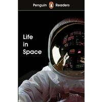 Książki do nauki języka, Penguin Readers Level 2 Life in Space - książka (opr. miękka)