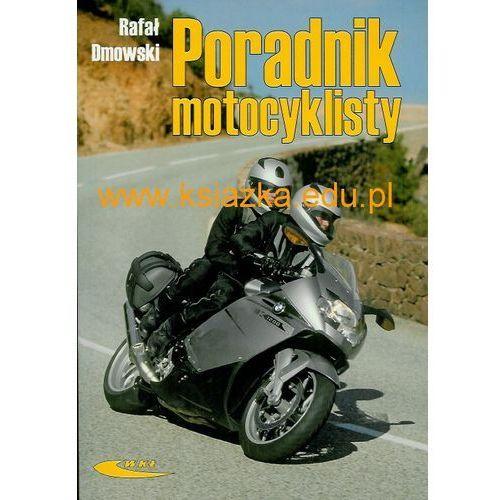 Biblioteka motoryzacji, Poradnik motocyklisty (opr. miękka)