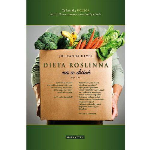 Książki kulinarne i przepisy, Dieta roślinna na co dzień (opr. broszurowa)