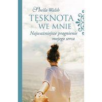 Hobby i poradniki, Tęsknota we mnie (opr. broszurowa)