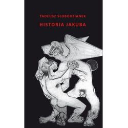 Historia Jakuba - Słobodzianek Tadeusz (opr. miękka)