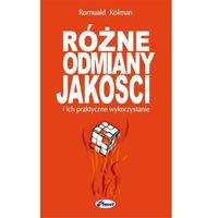 E-booki, Różne odmiany jakości i ich praktyczne wykorzystanie - Romuald Kolman