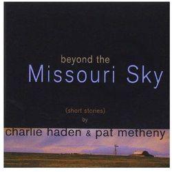 Beyond The Missouri Sky (short Stories) - Haden & Pat Metheny, Charlie (Płyta CD)