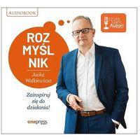 Audiobooki, Rozmyślnik Jacka Walkiewicza. Zainspiruj się do działania! Audiobook -.