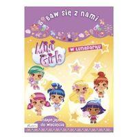 Kolorowanki, Baw się z nami Mini Girls W lunaparku. Darmowy odbiór w niemal 100 księgarniach!