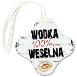 "Zawieszka na butelkę, ""Wódka 100% Weselna"", 20 szt"