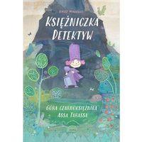 Książki dla dzieci, Księżniczka Detektyw. Góra czarnoksiężnika... (opr. broszurowa)