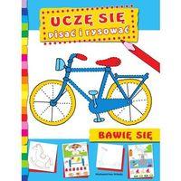 Książki dla dzieci, Uczę się pisać i rysować (opr. miękka)