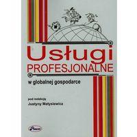 Biblioteka biznesu, Usługi profesjonalne w globalnej gospodarce (opr. miękka)