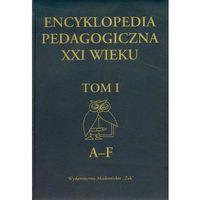 Pedagogika, Encyklopedia pedagogiczna XXI wieku tom 1
