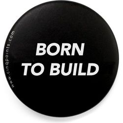 Przypinka czarna Badge Born to Build