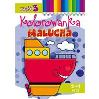 Kolorowanki, Kolorowanka malucha 2-4 lata cz. 3 - Lidia Szwabowska