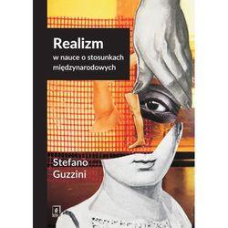 Realizm w nauce o stosunkach międzynarodowych (opr. miękka)