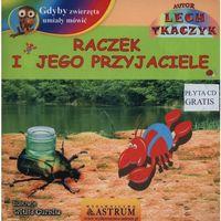 Książki dla dzieci, Raczek i jego przyjaciele (opr. broszurowa)