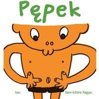 Książki dla dzieci, PĘPEK - Wysyłka od 3,99 - porównuj ceny z wysyłką (opr. twarda)