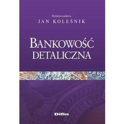 Bankowość detaliczna - Koleśnik Jan redakcja naukowa (opr. miękka)