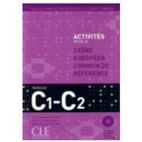Książki do nauki języka, Cadre Europeen Commun de Reference C1-C2 + CD - Corinne Kober-Kleinert (opr. miękka)