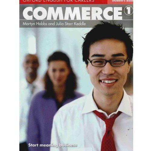 Książki do nauki języka, Commerce 1 Oxford English for Careers: Książka Ucznia (opr. miękka)