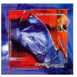 Kalkwerk / Lunatycy - Jacek Ostaszewski (Płyta CD)