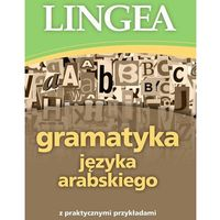 Książki do nauki języka, Gramatyka języka arabskiego z praktycznymi przykładami (opr. broszurowa)