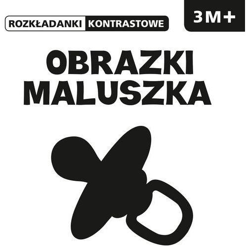 Książki dla dzieci, ROZKŁADANKI KONTRASTOWE Obrazki maluszka 3M+ (opr. twarda)
