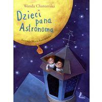 Literatura młodzieżowa, Dzieci pana Astronoma (opr. twarda)
