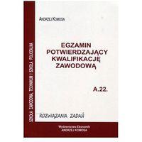 Biblioteka biznesu, Egz. potw. kwal. zawod. A.22 Rozw. zad. EKONOMIK (opr. broszurowa)