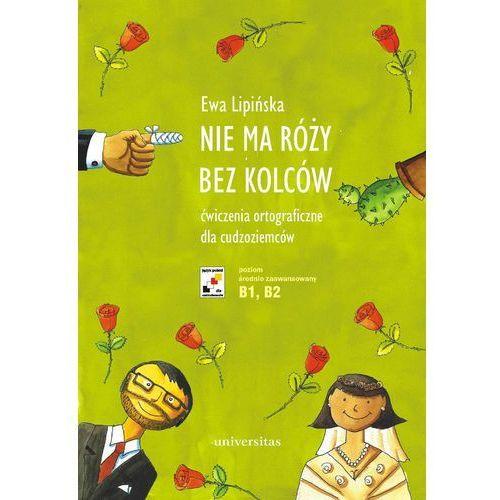 E-booki, Nie ma róży bez kolców - Ewa Lipińska