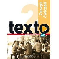 Książki do nauki języka, Texto 2 zeszyt ćwiczeń pl hachette - marie-jos lopes, jean-thierry le bougnec (opr. broszurowa)