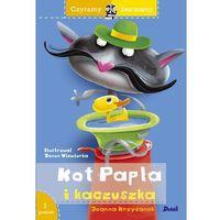Książki dla dzieci, KOT PAPLA I KACZUSZKA CZYTAMY BEZ MAMY - Joanna Krzyżanek (opr. miękka)