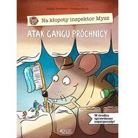 Literatura młodzieżowa, Na kłopoty inspektor mysz atak gangu próchnicy - sibylle rieckhoff (opr. twarda)