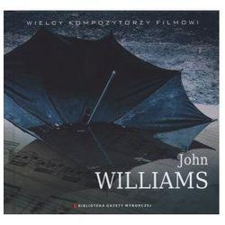 Wielcy Kompozytorzy Filmowi. Tom 18. John Williams (książka + CD) - John Williams (Płyta CD)