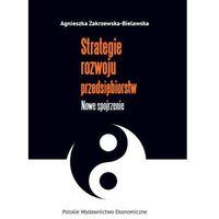 Biblioteka biznesu, Strategie rozwoju przedsiębiorstw - Agnieszka Zakrzewska-Bielawska